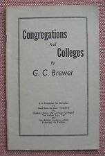 Congregations and Colleges / Orphan Homes by G. C. Brewer ~ Church of Christ