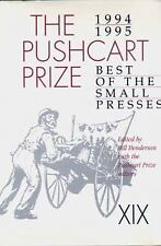 The Pushcart Prize XIX, best of the small presses, Henderson, Bill, edited by, 0