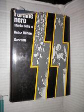 L ORDINE NERO La storia delle SS Heinz Hohne Garzanti 1968 II guerra mondiale