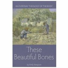 These Beautiful Bones (Emily Stimpson) - Paperback
