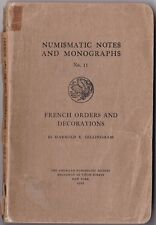 French Orders and Decorations NUMISMATIC NOTES No 11 ANS 1922 GILLINGHAM