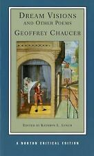 Norton Critical Editions: Dream Visions and Other Poems 0 by Geoffrey Chaucer...