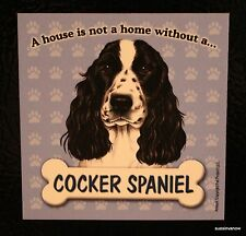 Cocker Spaniel Magnet Dog Car RV A House Is Not A Home Puppy Refrigerator