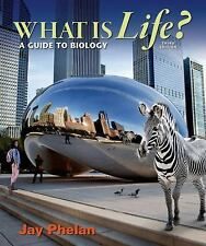 What Is Life? a Guide to Biology by Jay Phelan (2014, Hardcover)