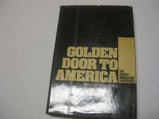 Golden Door to America: The Jewish Immigrant Experience by Karp