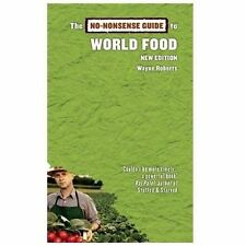 No-Nonsense Guides: The No-Nonsense Guide to World Food : New Edition by...