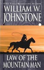 Law of the Mountain Man by William W. Johnstone (2011, Paperback)