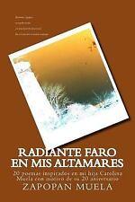 Radiante Faro en Mis Altamares : 20 Poemas Inspirados en Mi Hija Carolina...