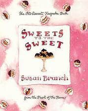 Sweets to the Sweet: A Keepsake Book from the Heart of the Home Branch, Susan H