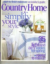 COUNTRY HOME Magazine 3/03 SIMPLIFY YOUR LIFE SPRING
