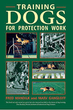 Training Dogs for Protection Work by Fred Mandilk, Marv Gangloff (Paperback,...
