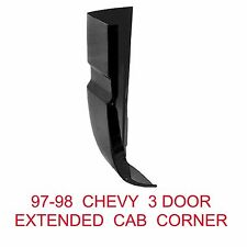 97 98 Chevy 3 Door RIGHT Cab Corner, GMC Truck, 1.2MM Thick 900-55AR