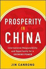 Prosperity in China: International Responsibility and Opportunity for a...