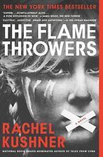 Kushner, Rachel - The Flamethrowers: A Novel