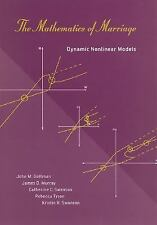 The Mathematics of Marriage : Dynamic Nonlinear Models by John M. Gottman,...