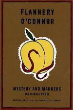 Mystery and Manners: Occasional Prose (FSG Classics) by O'Connor, Flannery
