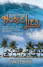 Noble Lies by Charles Benoit (2012, Paperback)