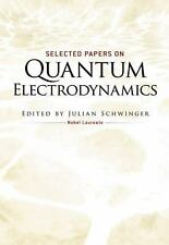 Dover Books on Physics Ser.: Selected Papers on Quantum Electrodynamics...