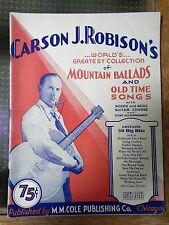Carson J. Robison Mountain Ballads and Old Time Songs 1930 Songbook