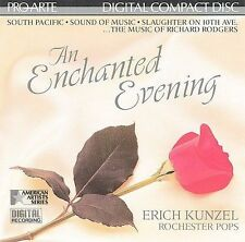 An Enchanted Evening: The music of Richard Rodgers 1993 by Erich Kunzel; Rochest