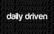 Daily Driven V1 sticker decal vinyl drift ill stance illmotion racing JDM driver