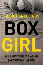Box Girl: My Part Time Job as an Art Installation-ExLibrary