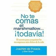 (New) No Te Comas el Marshmallow Todavía! El Secreto Para Conquistar Las Recompe
