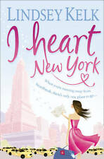I Heart New York, Lindsey Kelk, New