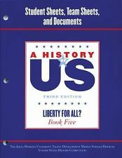 A History of US: Johns Hopkins University Student Workbook for Book 5 Hofus...