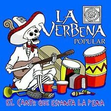 NEW - Canto Que Espanta La Pena by La Verbena Popular