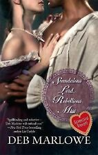 Harlequin Historical~Scandalous Lord & Rebellious Miss By Deb Marlowe, 2008