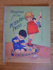 Playtime For The Peter- Pan Twins Whitman 1928 Rhoda Chase Hardback Book