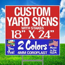 100 18x24 Two-Color Yard Signs Custom 2-Sided + Stakes