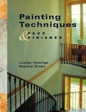 Painting Techniques & Faux Finishes by Louise Hennings