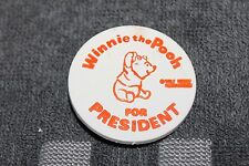 RARE 1970'S DISNEY WINNIE THE POOH FOR PRESIDENT HOOK BACK PLASTIC BUTTON 1 1/2""