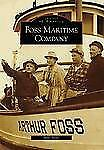 Images of America: Foss Maritime Company by Mike Stork (2007, Paperback)