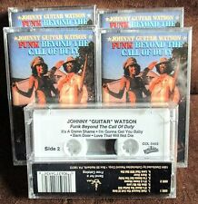"Funk Beyond the Call of Duty-Johnny ""Guitar"" Watson OOP cassette mint/sealed r&b"