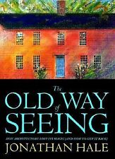 1995-09-15, The Old Way of Seeing: How Architecture Lost Its Magic - And How to