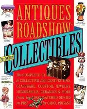 Antiques Roadshow Collectibles : The Complete Guide to Collecting 20th.NEW..