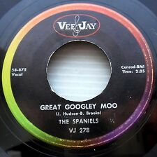 SPANIELS Great Googley Moo / Tina 1958 R&B Doowop 45 on VEE JAY c2189