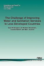 The Challenge of Improving Water and Sanitation Services in Less Developed Count