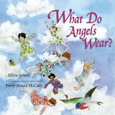 What Do Angels Wear? by Spinelli, Eileen