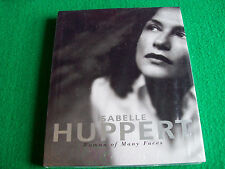 Isabelle Huppert: Woman of Many Faces: Abrams: New Arts Hardback