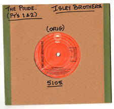 "SOUL.ISLEY BROTHERS.THE PRIDE (PT's 1&2).UK ORIG 7"".EX+"
