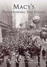 Macy's Thanksgiving Day Parade by Robert M Grippo, Christopher Hoskins...