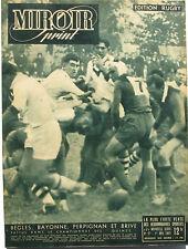 Miroir Sprint n°77 - 1947 - Edition Rugby - Bègles - Bayonne - Perpignan - Brive