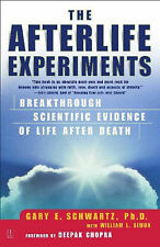The Afterlife Experiments: Breakthrough Scientific Evidence of Life After...