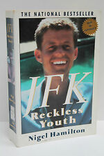 JFK: Reckless Youth by Nigel Hamilton