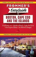 Frommer's EasyGuide to Boston, Cape Cod and the Islands by Laura M. Reckford...