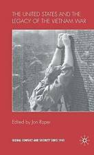 Over Thirty Years: The United States and the Legacy of the Vietnam War (Global C